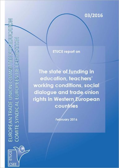 ETUCE report on The state of funding in education, teachers' working conditions, social dialogue and trade union rights in Western European countries (2016)Enlace externo, se abre en ventana nueva