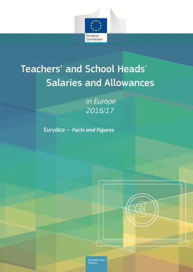 Teachers' and School Heads' Salaries and Allowances in Europe 2016/17