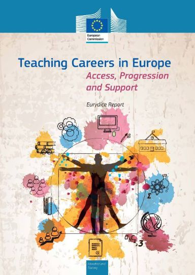 Teaching Careers in Europe: Access, Progression and Support