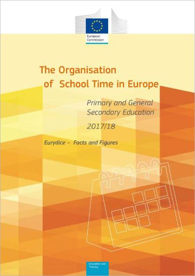 The Organisation of School Time in Europe. Primary and General Secondary Education – 2017/18