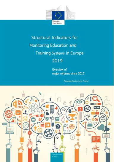 Structural Indicators for Monitoring Education and Training Systems in Europe 2019