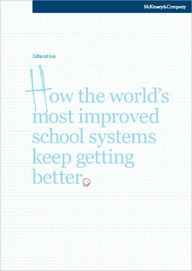 How the world's most improved school systems keep getting better? Infor. Mckinsey 2010