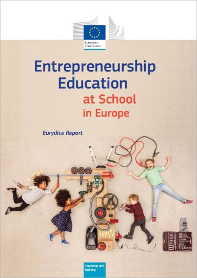 Entrepreneurship Education at School in Europe - 2016 Edition