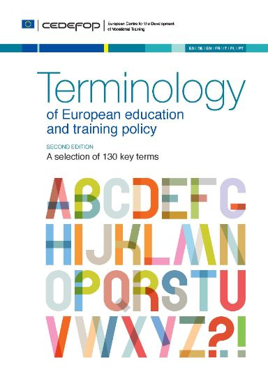 Terminology of European education and training policy Second Edition. A selection of 130 key terms