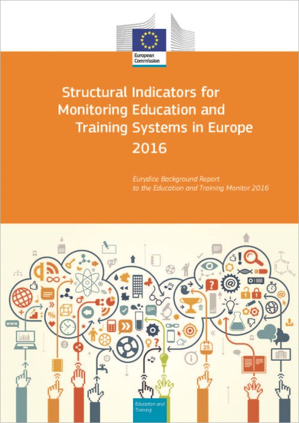 Structural Indicators for Monitoring Education and Training Systems in Europe 2016