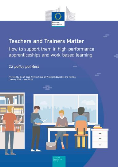 Teachers and Trainers Matter - How to support them in high-performance apprenticeships and work-based learning